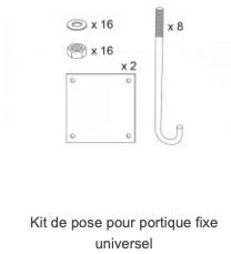 Kit de pose pour portique fixe universel